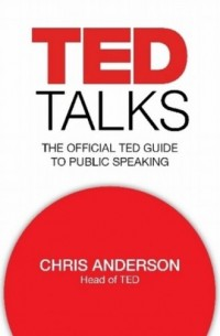 TED Talks. The Official TED Guide to Public Speaking - okładka książki
