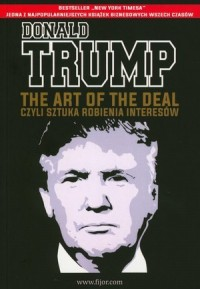 The Art of the Deal, czyli sztuka robienia interesów - okładka książki