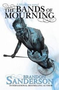 The Bands of Mourning. A Mistborn Novel - okładka książki