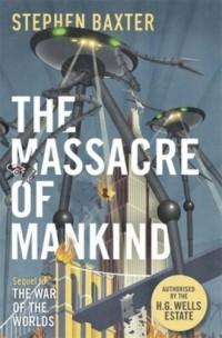 The Massacre of Mankind. Authorised Sequel to the War of the Worlds - okładka książki