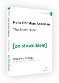 The Snow Queen. Królowa Śniegu - okładka książki