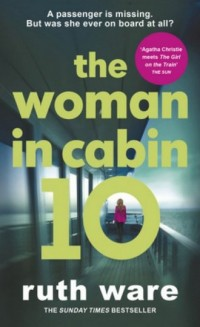 The Woman in Cabin 10 - Ruth Ware - okładka książki
