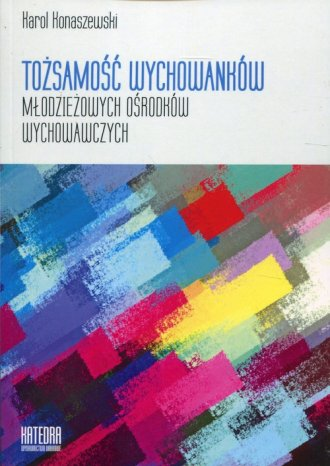 Tożsamość wychowanków młodzieżowych - okładka książki