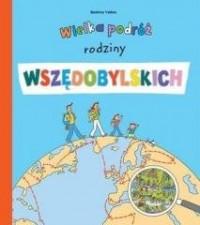 Wielka podróż rodziny Wszędobylskich - okładka książki