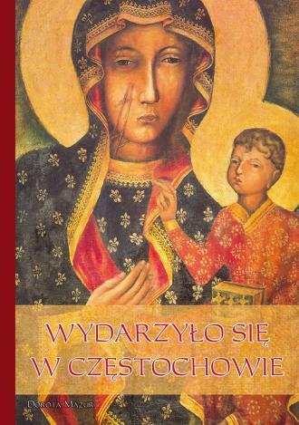 Wydarzyło się w Częstochowie - okładka książki