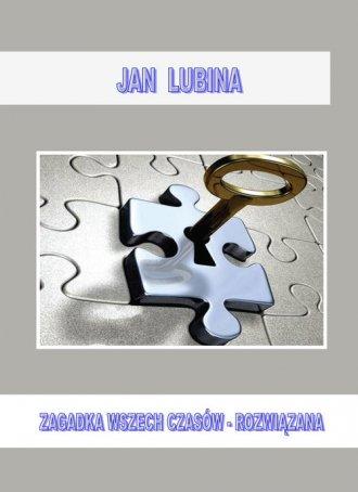 Zagadka wszechczasów - rozwiązana - okładka książki