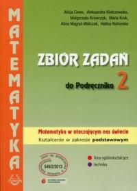 Zbiór zadań do Podręcznika 2. Matematyka w otaczającym nas świecie. Zakres podstawowy - okładka książki