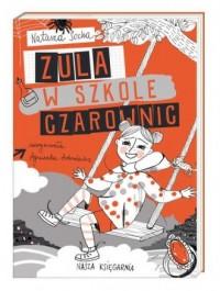 Zula w szkole czarownic - okładka książki