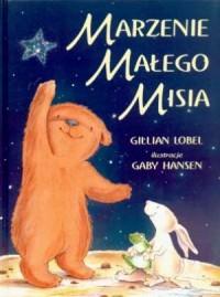 Marzenie Małego Misia - okładka książki