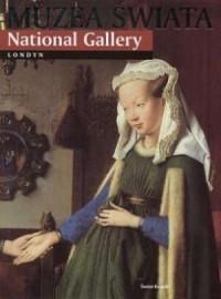 Muzea świata. National Gallery. Londyn - okładka książki