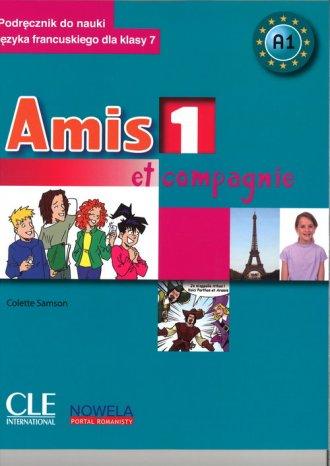 Amis et compagnie 1 7. Podręcznik - okładka podręcznika