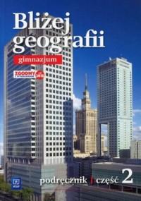 Bliżej geografii. Gimnazjum. Podręcznik cz. 2 - okładka podręcznika
