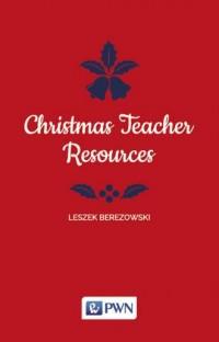 Christmas Teacher Resources - Leszek - okładka książki