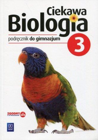 Ciekawa biologia 3. Gimnazjum. - okładka podręcznika