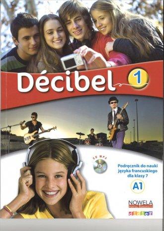 Decibel 1. Podręcznik (+ CD) - okładka podręcznika
