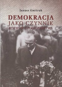 Demokracja jako czynnik rozwoju społeczeństwa - okładka książki
