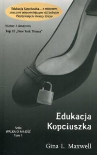 Edukacja Kopciuszka. Tom 1 - Gina - okładka książki
