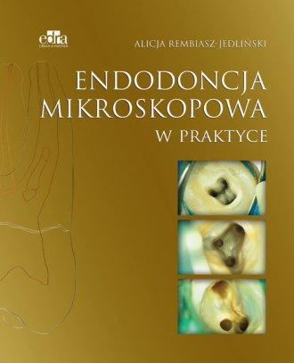 Endodoncja mikroskopowa w praktyce - okładka książki