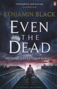 Even the Dead - okładka książki