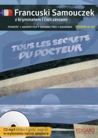Francuski Samouczek z kryminałem i ćwicz Tous les secrets du docteur - okładka podręcznika