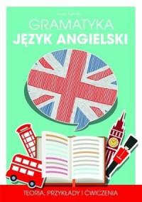 Gramatyka. Język angielski. Teoria oraz przykłady użycia - okładka podręcznika