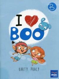 I love Boo Język angielski Poziom B Karty pracy. Przedszkole - okładka podręcznika