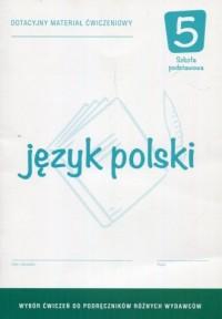 Język polski 5. Szkoła podstawowa. Dotacyjny materiał ćwiczeniowy - okładka podręcznika