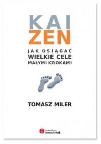 Kaizen. Jak osiągnąć wielkie cele małymi krokami - okładka książki