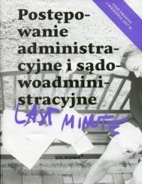 Last minute. Postępowanie administracyjne - okładka książki