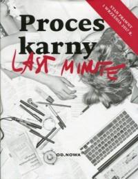 Last minute. Proces karny. Stan - okładka książki