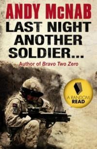 Last Night Another Soldier - Andy - okładka książki