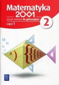 Matematyka 2001 2. Gimnazjum. Zeszyt ćwiczeń cz. 1 - okładka podręcznika