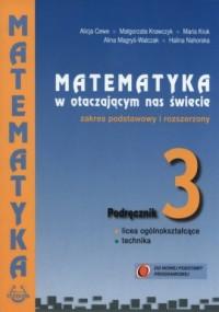 Matematyka w otaczającym nas świecie 3. Szkoły ponadgimnazjalne. Podręcznik zakres podstawowy i rozszerzony - okładka podręcznika
