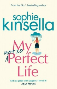 My Not So Perfect Life. A Novel - okładka książki