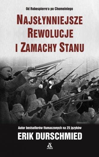 Najsłynniejsze rewolucje i zamachy - okładka książki