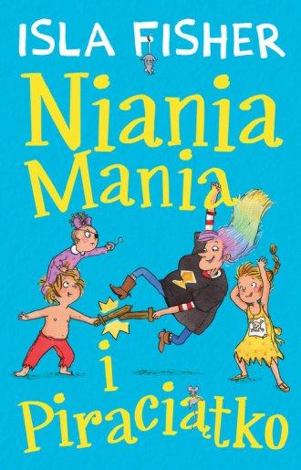 Niania Mania 2. Niania Mania i - okładka książki