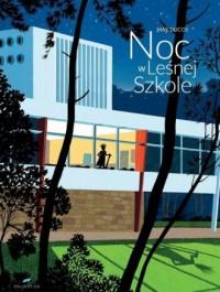 Noc w leśnej szkole - okładka książki