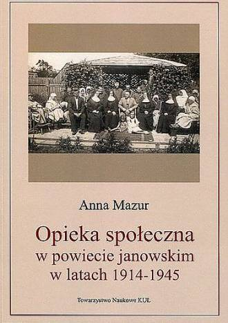 Opieka społeczna w powiecie janowskim - okładka książki