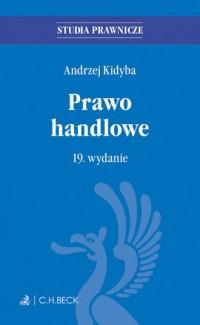 Prawo handlowe - Andrzej Kidyba - okładka książki