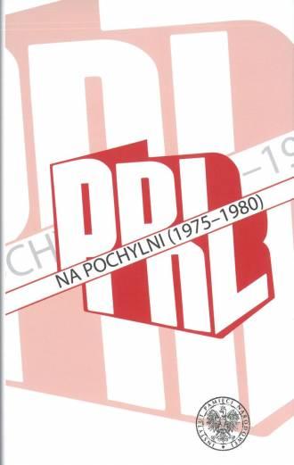 PRL na pochylni (1975-1980) - okładka książki