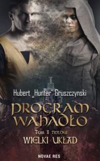 Program Wahadło - Hubert Gruszczyński - okładka książki