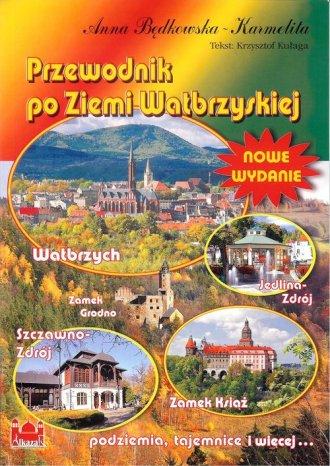 Przewodnik po Ziemi Wałbrzyskiej - okładka książki