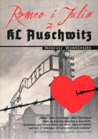 Romeo i Julia z KL Auschwitz - okładka książki