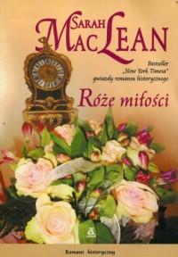 Róże miłości. Romans historyczny - okładka książki