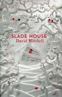 Slade House - David Mitchell - okładka książki