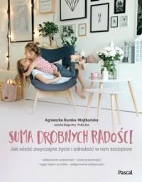 Suma drobnych radości - Agnieszka - okładka książki