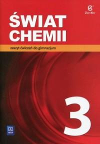 Świat chemii 3. Gimnazjum. Zeszyt ćwiczeń - okładka podręcznika