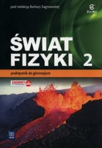 Świat fizyki 2. Podręcznik. Gimnazjum - okładka podręcznika