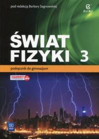 Świat fizyki 3. Gimnazjum. Podręcznik - okładka podręcznika