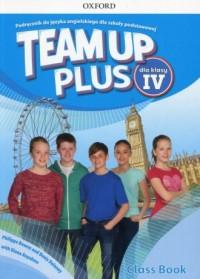 Team Up Plus 4. Szkoła podstawowa. Podręcznik z płytą CD - okładka podręcznika